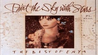 Enya - Paint the Sky with Stars - THE BEST OF ENYA [full album]