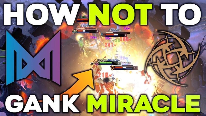 HOW NOT TO GANK MIRACLE-?! Wombo Combo - Nigma vs NiP - WePlay! Mad Moon Dota 2