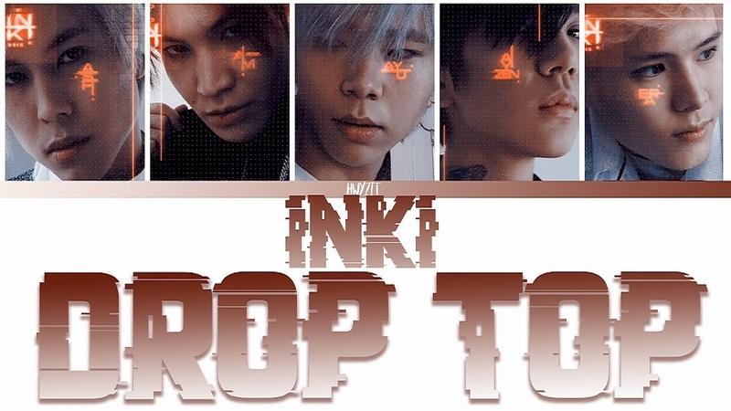INKI - DROP TOP [Color Coded Lyrics RUS/ENG]