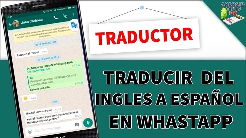 Cómo utilizar el Traductor de Google en WhatsApp