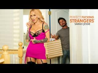 [NaughtyAmerica] Sarah Jessie - Perfect Fucking Strangers NewPorn