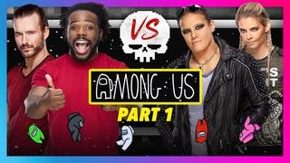 AMONG US – DaParty vs. BRE: Part 1
