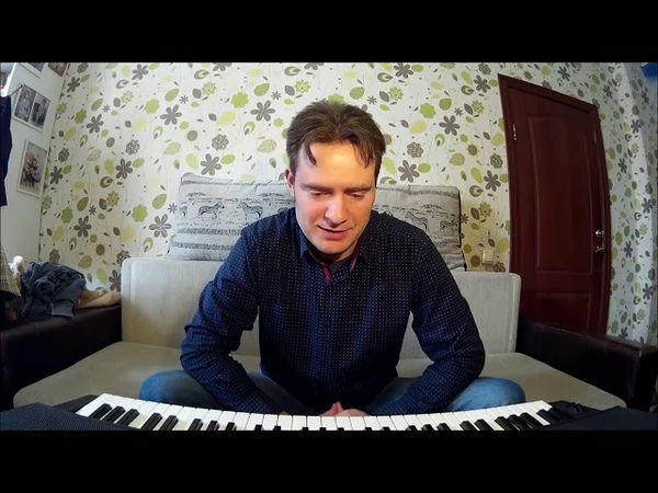 Как я научился играть на синтезаторе пианино с нуля не зная нот за 10 месяцев. Для начинающих