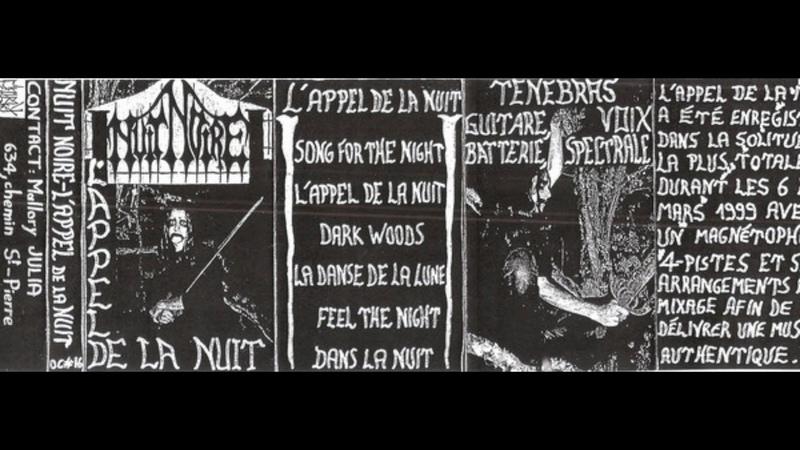 Nuit Noire - LAppel De La Nuit (1999) (Raw Black Metal)