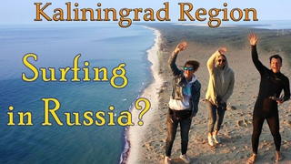 Kaliningrad Oblast: Surfing, Cats and Amber. Former German Cities in Russia Today