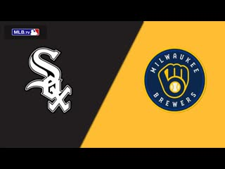 IL \  \ Chicago White Sox vs Milwaukee Brewers (1\3)