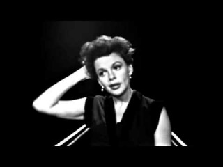 "Judy Garland- ""Too Late Now"",  ""Ol' Man River"""