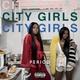 City Girls - Not Ya Main