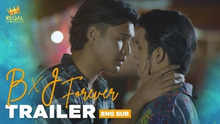 B X J Forever Trailer | Coming this February 12 on