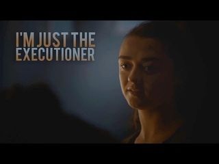 (GoT) Arya Stark    I'm Just The Executioner (4K Subs)