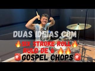 🚨Gospel Chops🔥SIX STROKE ROLL🔥✅RULO DE 6✅ - Duas Ideias Para Aplicar Na Sua Igreja ⛪️