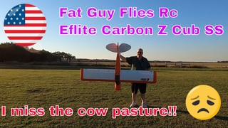 Going to really miss flying my EFLITE CARBON Z CUB SS at the Cow Pasture by Fat Guy Flies Rc