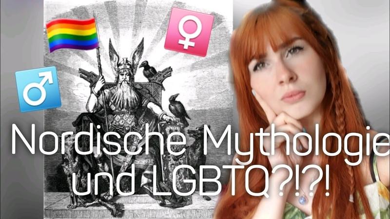Nordische Mythologie und LGBTQ Sind die Nordischen Götter Rechts
