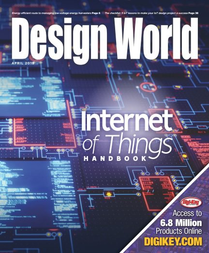 Design World - Internet of Things Handbook April 2018
