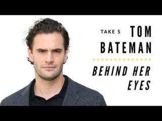 """Behind Her Eyes"" Star Tom Bateman Reveals Guilty Pleasures and his Reaction to that Finale Twist"
