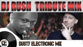 Dusty Electronic Mix Vol. 7 - DJ Rush Tribute Mix - Pascal Beyer