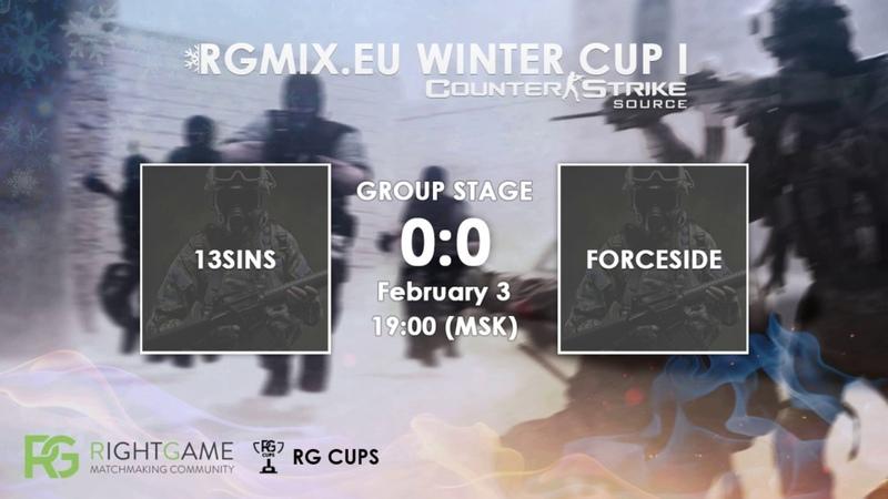 RGMIX.eu Winter Cup 1 [13SINS vs FORCESIDE] Group B