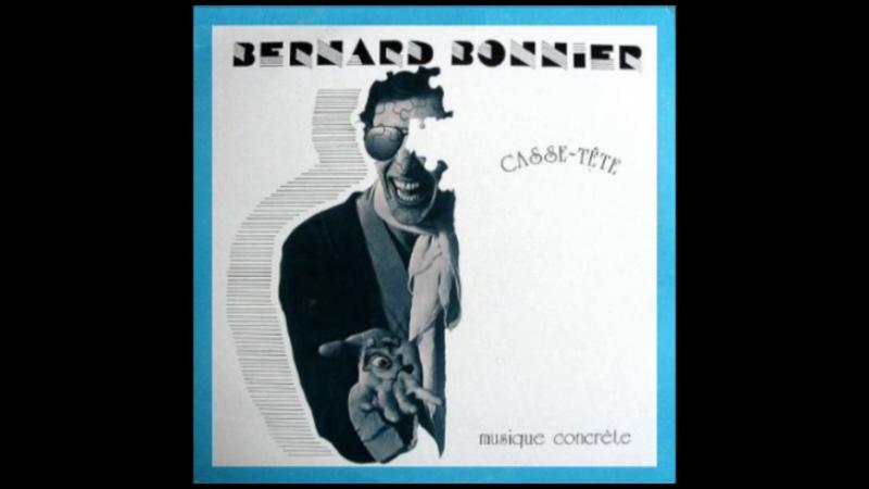 Bernard Bonnier Casse tête Full Album