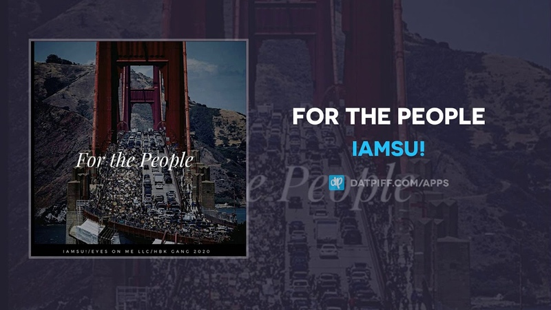 Iamsu For The People AUDIO
