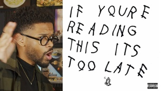 Drake - IF YOU'RE READING THIS ITS TOO LATE is PERFECT!