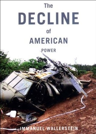 The Decline of American Power The U S in a Chaotic World
