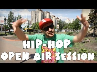 Hip-Hop Open Air Session 2014 - promo