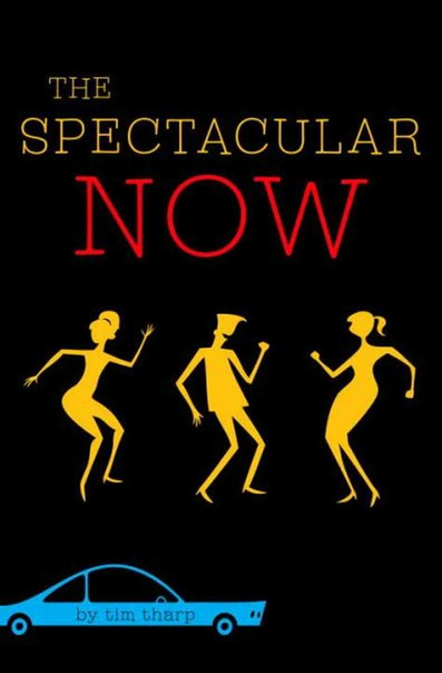 [Young Adult] The Spectacular Now