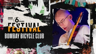 Bombay Bicycle Club - Eat, Sleep, Wake (6 Music Festival 2020)