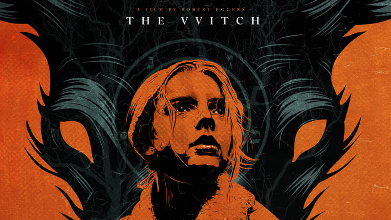 Ведьма The VVitch A New-England Folktale (2015)