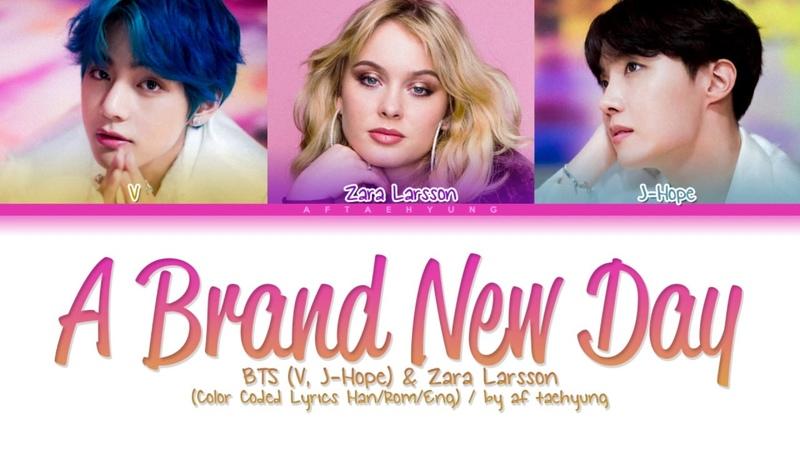 BTS (V, J-Hope), Zara Larsson - A Brand New Day (Color Coded Lyrics Han/Rom/Eng)