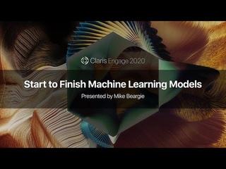 Start to Finish Machine Learning Models
