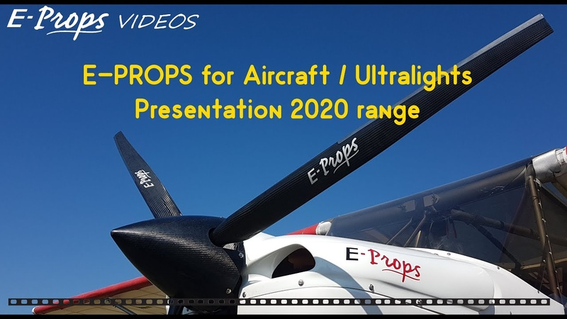 E PROPS 2020 range of propellers for Aircraft Ultralights gamme 2020 d'hélices pour ULM LSA