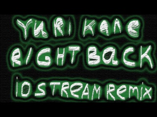 Yuri Kane Right Back iostream remix 2011