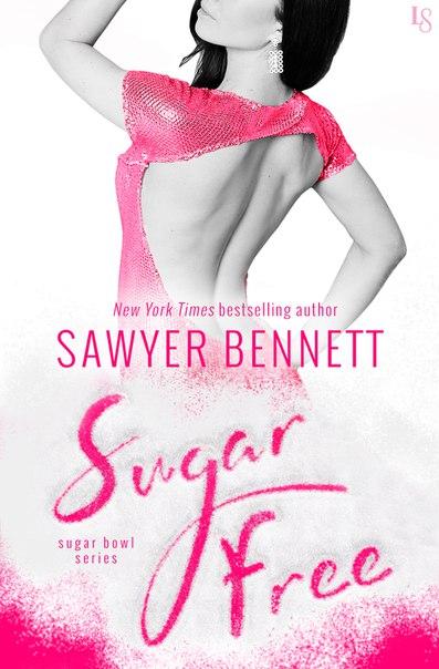 Sugar Free (Sugar Bowl #3)