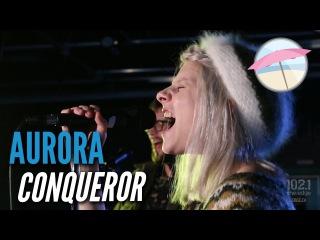 Aurora - Conqueror (Live at the Edge)