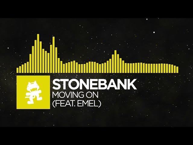 Electro Stonebank Moving On feat EMEL Monstercat Release