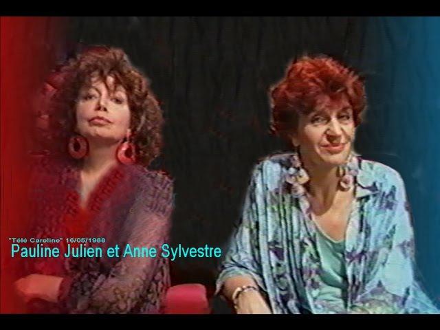 Anne Sylvestre et Pauline Julien, Télé Caroline 1988