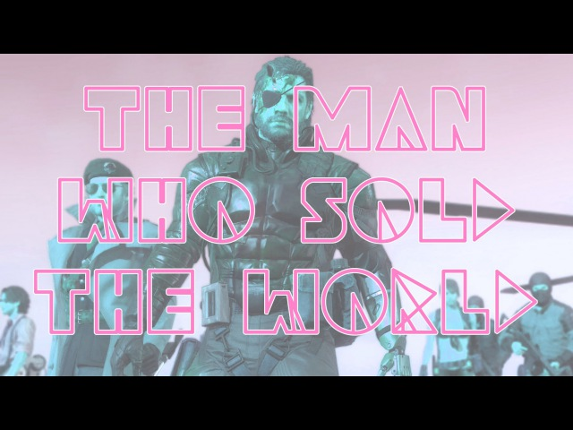 MGS 5: THE MAN WHO SOLD THE WORLD - Emotional Kazoo Cover