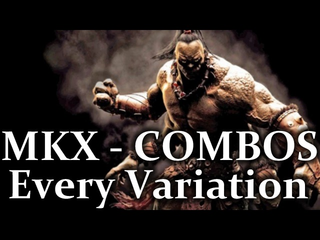 Mortal Kombat X: Goro Combos - All Variations! MKX: Dragon Fangs, Tigrar Fury, Kuatan Warrior