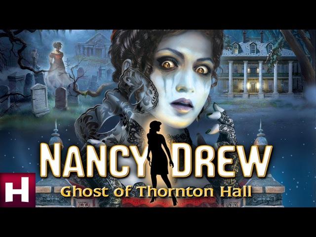 Nancy Drew Ghost of Thornton Hall Official Trailer Nancy Drew Mystery Games