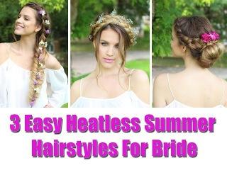 3 Easy HEATLESS Summer Hairstyles  for bride