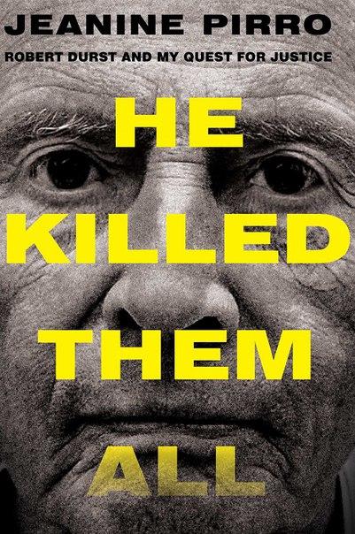 Jeanine Pirro - He Killed Them All