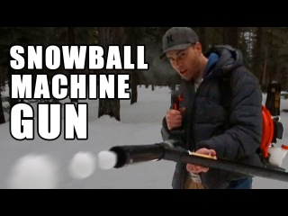 Snowball Machine Gun- How to