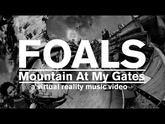 FOALS Mountain At My Gates Official Music Video GoPro Spherical