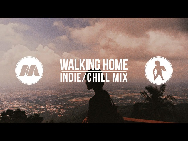 Walking Home Indie Chill Mix with Doofy Doofus