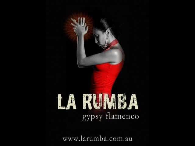 La Rumba - Arabic Con Sabor - (Gypsy Flamenco)