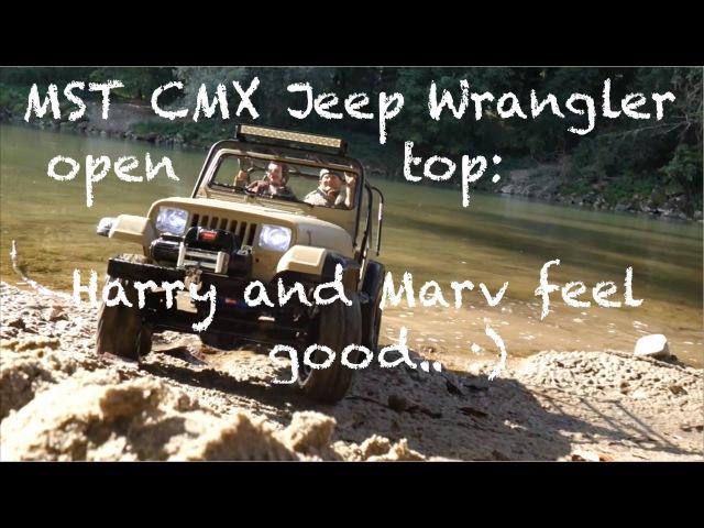 MST CMX Jeep Wrangler open top Harry and Marv feel good.. )