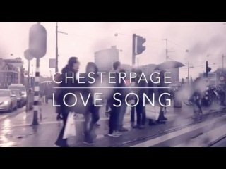 CHESTER PAGE - Love song (video teaser)