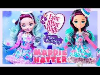 EPIC WINTER: Maddie Hatter - Ever After High Review