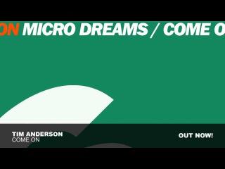 Tim Anderson - Come On (Original Mix)